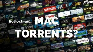 Better than Mac games torrent sites
