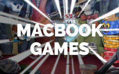 The 20 Best MacBook Games in 2018: Tested & Benchmarked