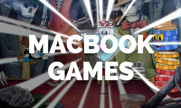 20 Best MacBook Games in 2020: Tested & Benchmarked