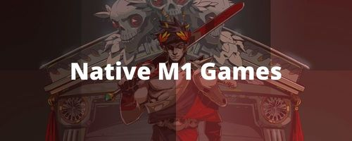 Native M1 games sidebar