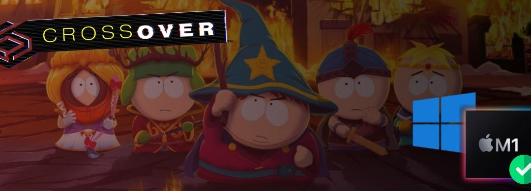 South Park: The Stick of Truth on M1 Macs using Crossover
